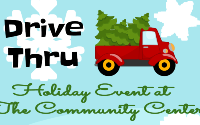 Drive Thru Holiday Event at The Community Center – December 12, 2020